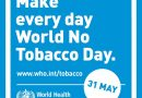 World No Tobacco Day – May 31